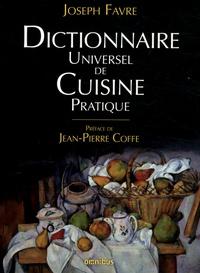 Joseph Favre - Dictionnaire universel de cuisine pratique.