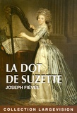 Joseph Fiévée - La dot de Suzette.