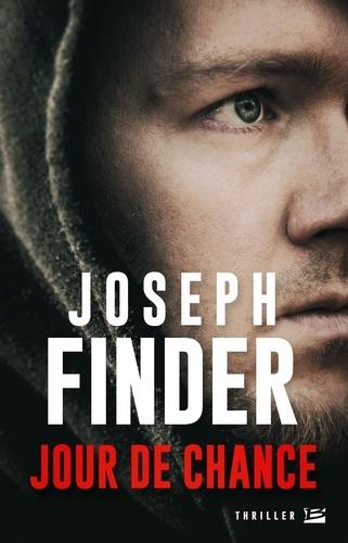 Joseph Finder - Jour de Chance.