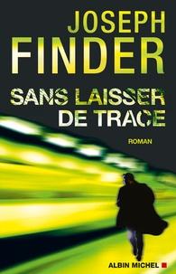 Joseph Finder - Sans laisser de trace.