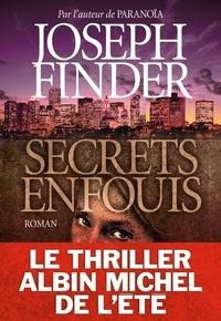 Joseph Finder et Joseph Finder - Secrets enfouis.