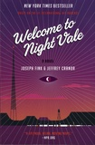 Joseph Fink et Jeffrey Cranor - Welcome to Night Vale.
