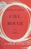 Joseph Florsch - Ciel rouge - Poèmes.