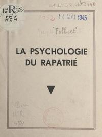 Joseph Folliet - La psychologie du rapatrié.