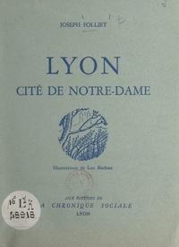 Joseph Folliet et Luc Barbier - Lyon - Cité de Notre-Dame.