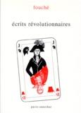 Joseph Fouché - Écrits révolutionnaires Tome 1 - Écrits révolutionnaires.