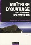 Joseph Gabay - Maîtrise d'ouvrage des projets informatiques - Guide pour le chef de projet.