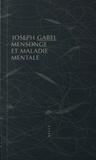 Joseph Gabel - Mensonge et maladie mentale.
