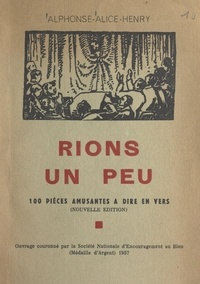 Joseph-Gabriel Escudey (Alphonse-Alice-Henry) et F. Aussaresses - Rions un peu - 100 pièces amusantes à dire en vers.