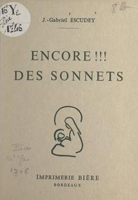 Joseph-Gabriel Escudey - Encore !!! des sonnets.