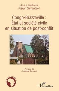 Joseph Gamandzori - Congo-Brazzaville: Etat et société civile en situation de post-conflit.