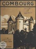Joseph Gastard et O. de Villers - Combourg - Le passé, la ville et le château, Chateaubriand à Combourg.