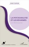 Joseph Gazengel - La psychanalyse et les réanimés - Les vêtir de paroles.