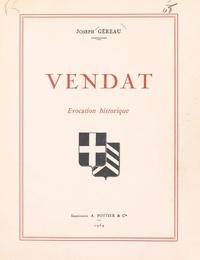 Joseph Géreau - Vendat - Évocation historique.