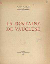 Joseph Girard et Julien Guigue - La fontaine de Vaucluse.