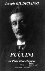 Joseph Giudicianni - Puccini - Le Poète de la Musique.