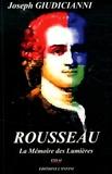 Joseph Giudicianni - Rousseau - La mémoire des Lumières.