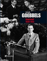 Joseph Goebbels - Journal - Volume 4, 1939-1942.