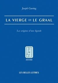 Satt2018.fr La Vierge et le Graal - Les origines d'une légende Image