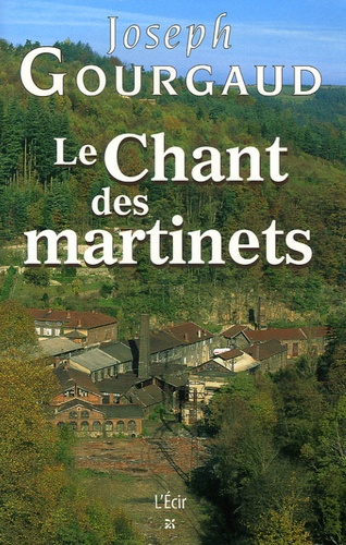 Joseph Gourgaud - Le Chant des martinets.