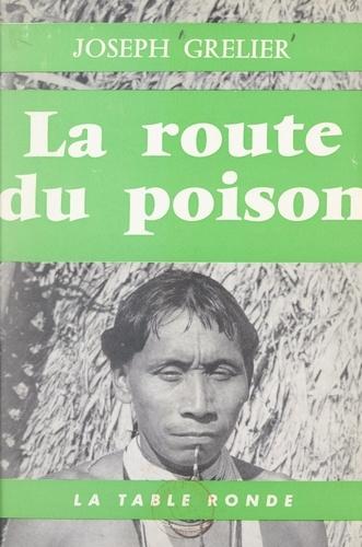 La route du poison