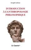 Joseph Grifone - Introduction à l'anthropologie philosophique.