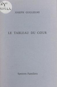 Joseph Guglielmi - Le tableau du cœur.
