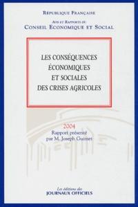 Joseph Guimet - Les conséquences économiques et sociales des crises agricoles.