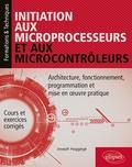 Joseph Haggège - Initiation aux microprocesseurs et aux microcontrôleurs.