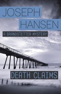 Joseph Hansen - Death Claims - Dave Brandstetter Investigation 2.