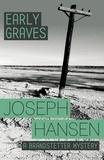 Joseph Hansen - Early Graves - Dave Brandstetter Investigation 9.