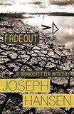 Joseph Hansen - Fadeout - Dave Brandstetter Investigation 1.