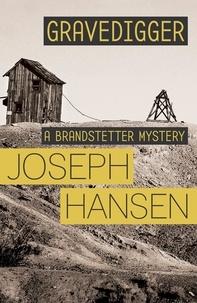 Joseph Hansen - Gravedigger - Dave Brandstetter Investigation 6.