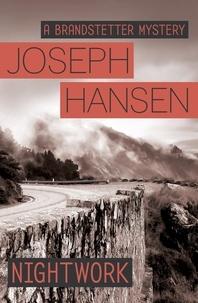 Joseph Hansen - Nightwork - Dave Brandstetter Investigation 7.