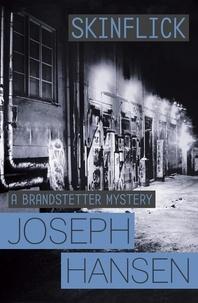 Joseph Hansen - Skinflick - Dave Brandstetter Investigation 5.