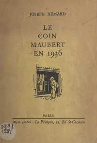 Joseph Hémard - Le coin Maubert en 1936.