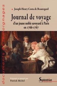 Joseph-Henry Costa de Beauregard - Journaldevoyaged'unjeunenoblesavoyardàParisen 1766-1767.