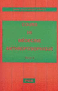 Joseph Hériard Dubreuil - Cours de médecine anthroposophique - Tome 4.