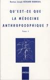 Joseph Hériard Dubreuil - Qu'est-ce que la médecine anthroposophique ? - Tome 1.