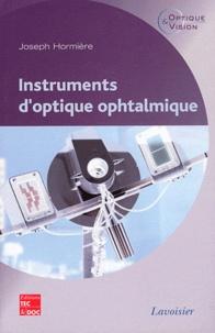 Joseph Hormière - Instruments d'optique ophtalmique.