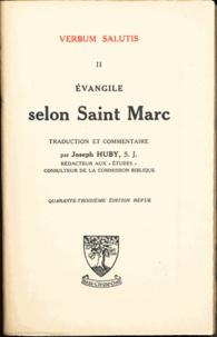Joseph Huby - Evangile selon Saint Marc.