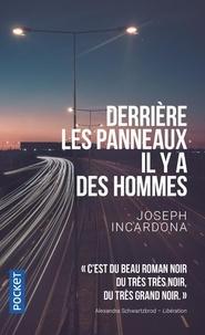 Télécharger le format ebook txt Derrière les panneaux, il y a des hommes in French 9782266308489
