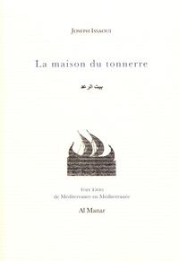 Joseph Issaoui - La maison du tonnerre.