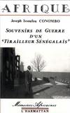 """Joseph Issoufou Conombo - Souvenirs de guerre d'un """"tirailleur sénégalais""""."""