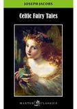 Joseph Jacobs - Celtic fairy tales.