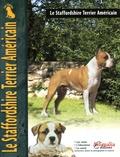 Joseph Janish - Le Staffordshire Terrier Américain.