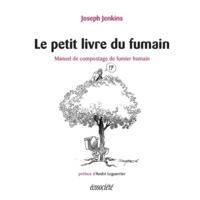 Joseph Jenkins et Michel Durand - Le petit livre du fumain - Manuel de compostage de fumier humain.