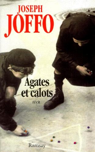 Joseph Joffo - Agates et calots.