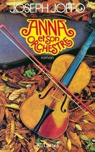 Joseph Joffo - Anna et son orchestre.