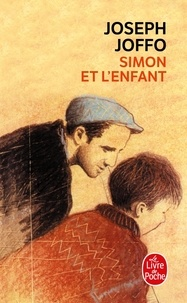 Joseph Joffo - Simon et l'enfant.